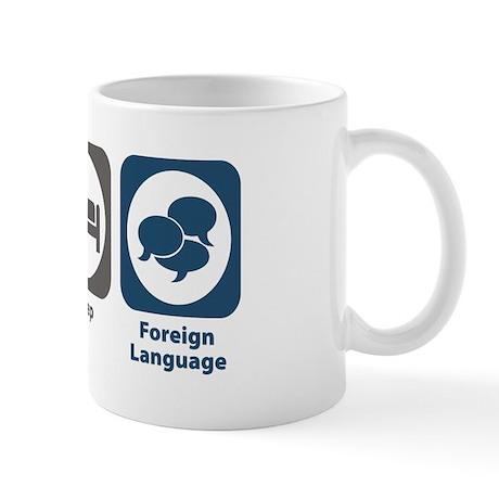 Eat Sleep Foreign Language Mug