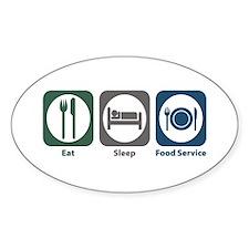 Eat Sleep Food Service Oval Decal