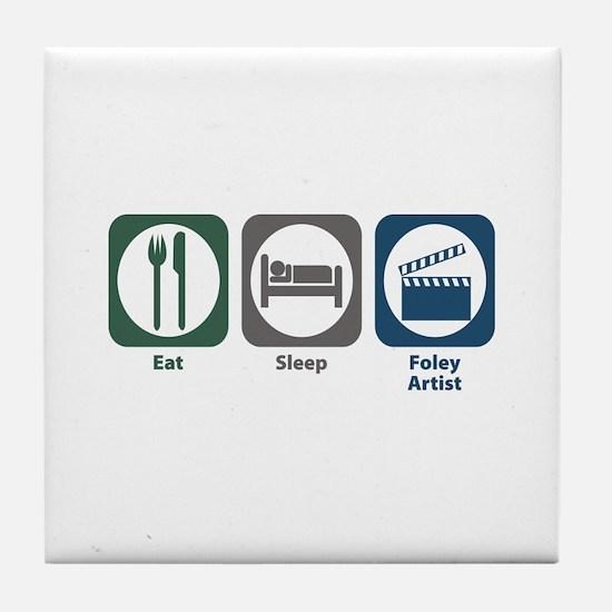 Eat Sleep Foley Artist Tile Coaster
