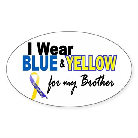 I Wear Blue & Yellow....2 (Brother) Oval Sticker