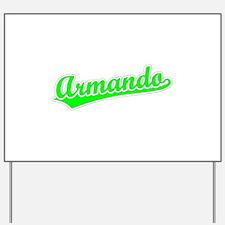 Retro Armando (Green) Yard Sign