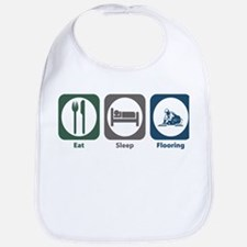 Eat Sleep Flooring Bib
