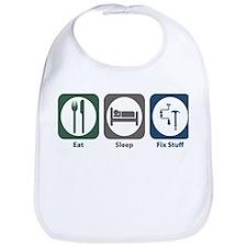 Eat Sleep Fix Stuff Bib