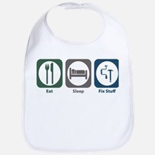 Eat Sleep Fix Stuff Bib