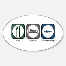 Eat Sleep Fishkeeping Oval Decal