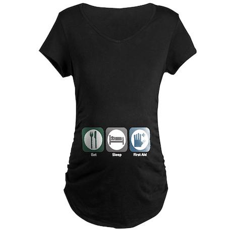 Eat Sleep First Aid Maternity Dark T-Shirt