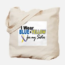 I Wear Blue & Yellow...2 (Sister) Tote Bag