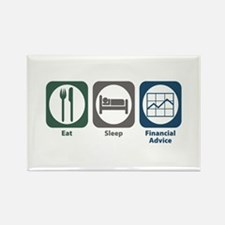 Eat Sleep Financial Advice Rectangle Magnet