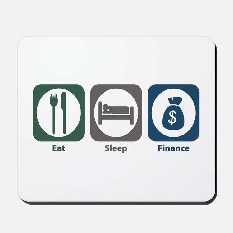 Eat Sleep Finance Mousepad
