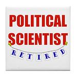 Retired Political Scientist Tile Coaster