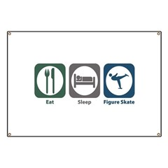 Eat Sleep Figure Skate Banner