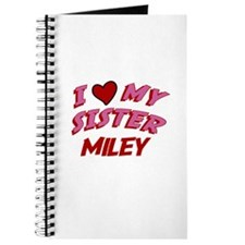 I Love My Sister Miley Journal