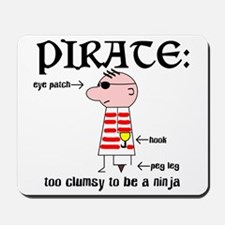 Clumsy Pirate Mousepad