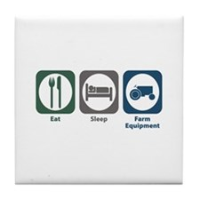 Eat Sleep Farm Equipment Tile Coaster