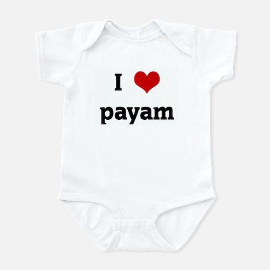 I Love payam Infant Bodysuit