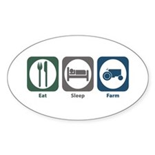 Eat Sleep Farm Oval Decal