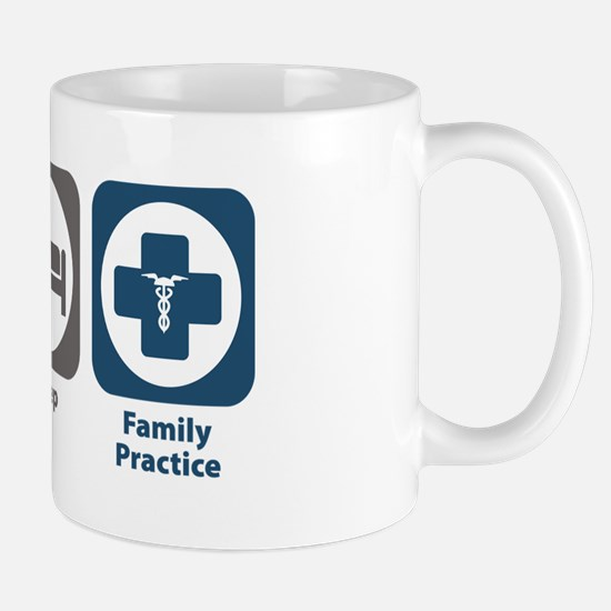 Eat Sleep Family Practice Mug