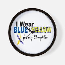 I Wear Blue & Yellow....2 (Daughter) Wall Clock