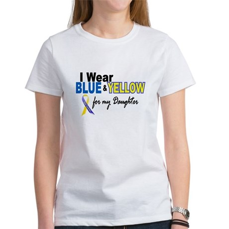 I Wear Blue & Yellow....2 (Daughter) Women's T-Shi
