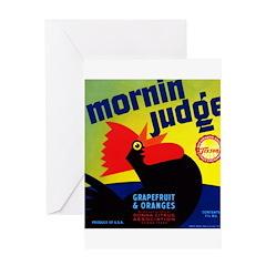 Mornin Judge Greeting Card