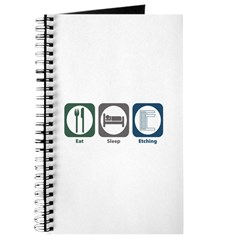 Eat Sleep Etching Journal