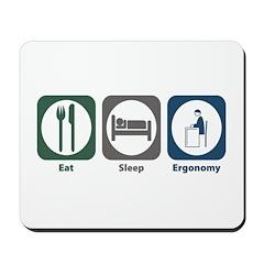Eat Sleep Ergonomy Mousepad