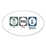 Eat Sleep Equipment Operation Oval Sticker (50 pk)