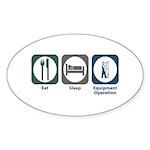 Eat Sleep Equipment Operation Oval Sticker (10 pk)