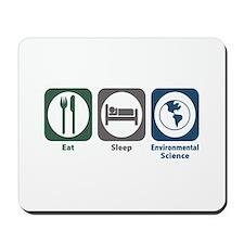 Eat Sleep Environmental Science Mousepad