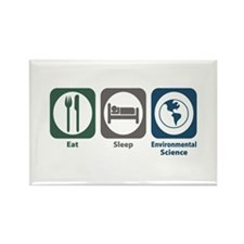 Eat Sleep Environmental Science Rectangle Magnet (