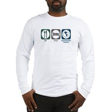 Eat Sleep Environmental Science Long Sleeve T-Shir