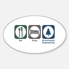 Eat Sleep Environmental Engineering Oval Decal