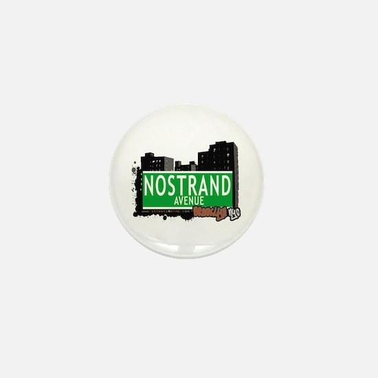 NOSTRAND AVENUE, BROOKLYN, NYC Mini Button