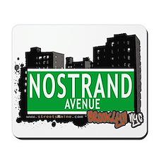 NOSTRAND AVENUE, BROOKLYN, NYC Mousepad