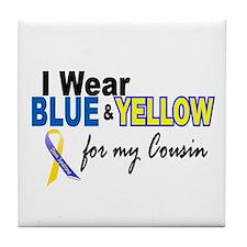 I Wear Blue & Yellow....2 (Cousin) Tile Coaster