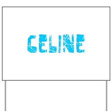 Celine Faded (Blue) Yard Sign