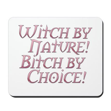 Witch Bitch Feminine Wiccan Mousepad