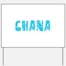 Chana Faded (Blue) Yard Sign