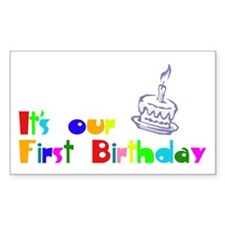 It's Our First Birthday Rectangle Sticker 10 pk)