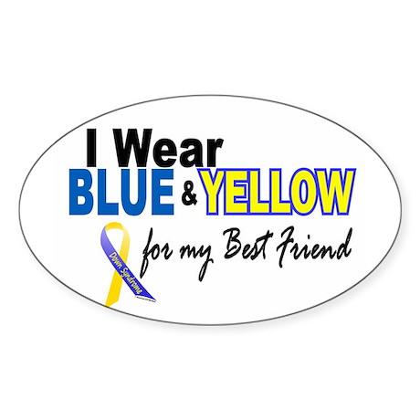 I Wear Blue & Yellow....2 (Best Friend) Sticker (O