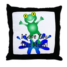 I Love You this Much! Throw Pillow
