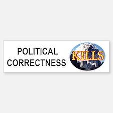 Political Correctness Kills Bumper Bumper Bumper Sticker