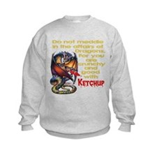Don't mess with Dragons Sweatshirt