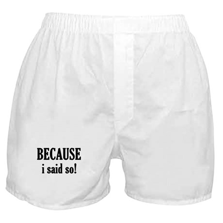 Because it's Boxer Shorts