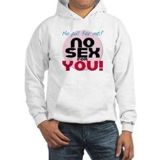 No Pill for Me? Jumper Hoody