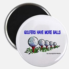 Golfers Have More Balls Magnet