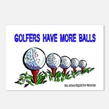 Golfers Have More Balls Postcards (Package of 8)