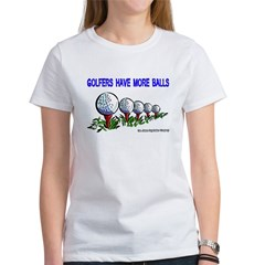 Golfers Have More Balls Tee