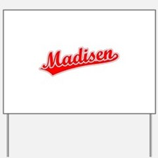 Retro Madisen (Red) Yard Sign
