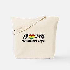 I love my Bolivian Wife Tote Bag